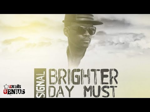 Busy Signal - Brighter Day Must Come - March 2017
