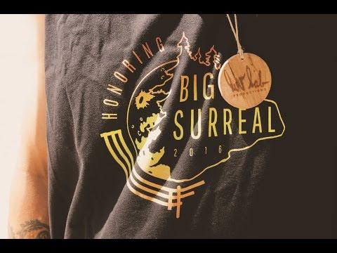 Big Surreal 2016 ~Honoring~ Recap
