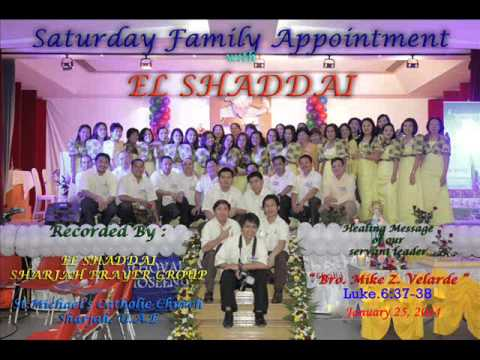 SATURDAY FAMILY APPOINTMENT with EL SHADDAI - 25-01-14 / BRO.MIKE Z. VELARDE