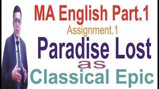 MA English Part.1 Paradise Lost- As A Classical Epic