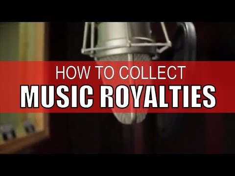 HOW TO COLLECT YOUR MUSIC ROYALTIES  WITH BMI