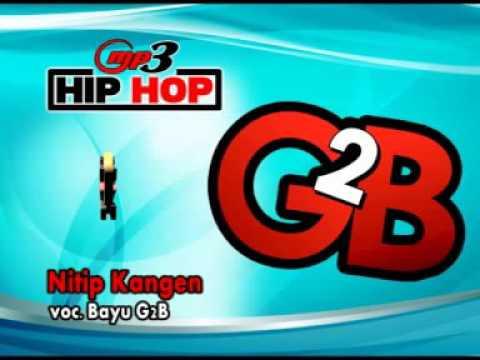 NITIP KANGEN-HIP-HOP-DANGDUT-BAYU G2B