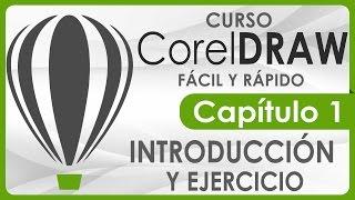Curso CorelDRAW - Capitulo 1, Introducción y Ejercicio