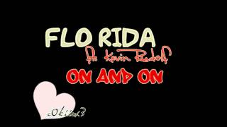 Flo rida - on and on (ft. Kevin Rudolf)