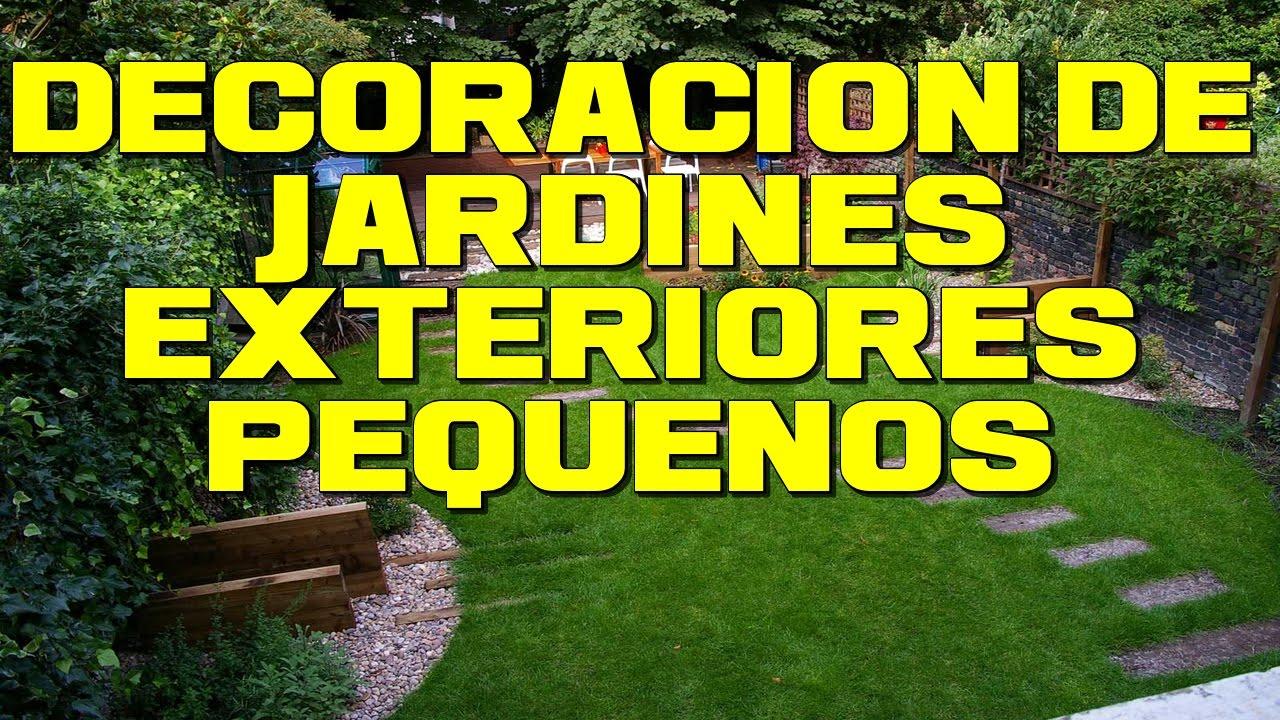 decoracion de jardines exteriores pequeos - Decoracion De Jardines Exteriores