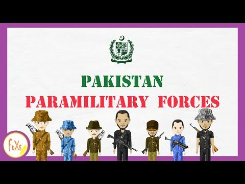 Pakistan Army - Paramilitary forces of Pakistan - {ARMED FORCE}