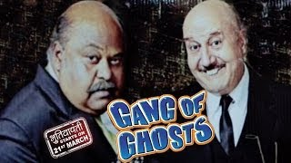 Anupam Kher And Saurabh Shukla Have A Gang Of Ghosts