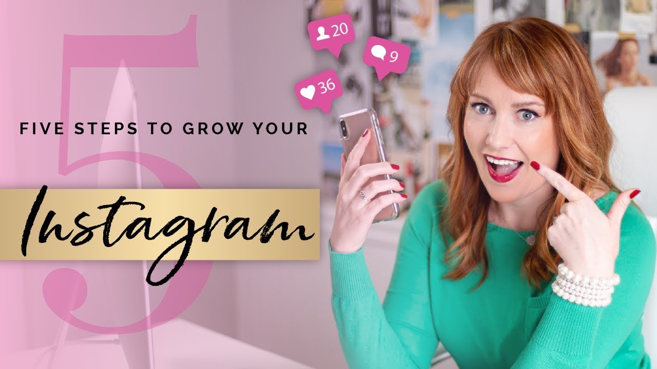 Instagram Tips: 5 Steps To Grow Your Account for Your Business