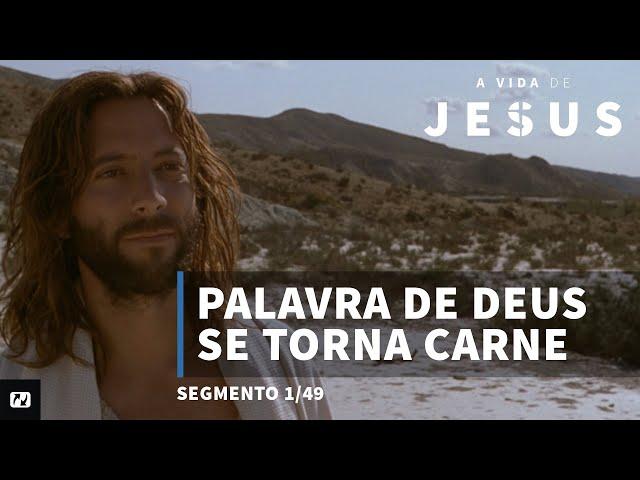 Palavra de Deus se torna carne | João 1:1-18 | A vida de Jesus | Portugues  | 1/49