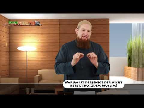 Warum Ist Derjenige Der Nicht Betet, Trotzdem Muslim?