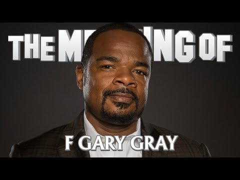 """The Meaning Of"" F Gary Gray (Friday, Straight Outta Compton, F8 Of The Furious) – Ep89"