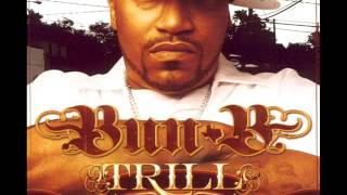 Bun B Ft Ludacris - Trill Recognize Trill