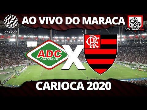 FLAMENGO X CABOFRIENSE AO VIVO DO MARACANÃ - CARIOCA 2020 - NARRAÇÃO RUBRO-NEGRA