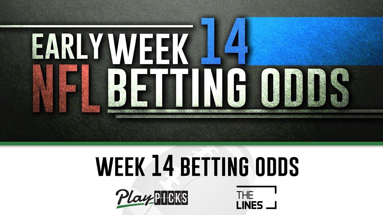 Nfl week 14 early betting lines 93 german 1000 guineas betting