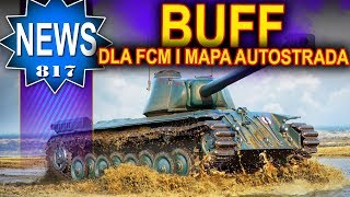 Buff dla FCM 50t i mapa Autostrada - NEWS -  World of Tanks
