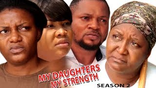 My Daughters my Strength Season 2 - Movies 2017  Latest Nollywood Movies 2017  Family movie