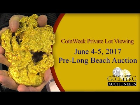 CoinWeek: Private Lot Viewing: Goldberg Auctioneers' June 2017 Pre-Long Beach Sale - 4K Video