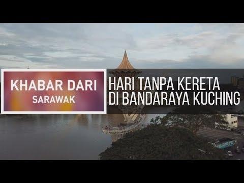 Khabar Dari Sarawak: Hari tanpa kereta di bandaraya Kuching