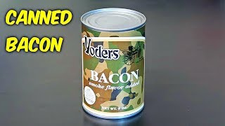 Bacon in a Can!?