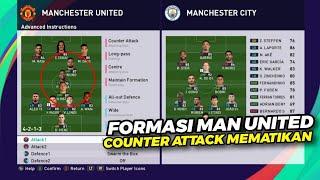 TERBONGKAR‼️ Formasi Counter Attack Ala Manchester United Di PES 2019/2020/2021