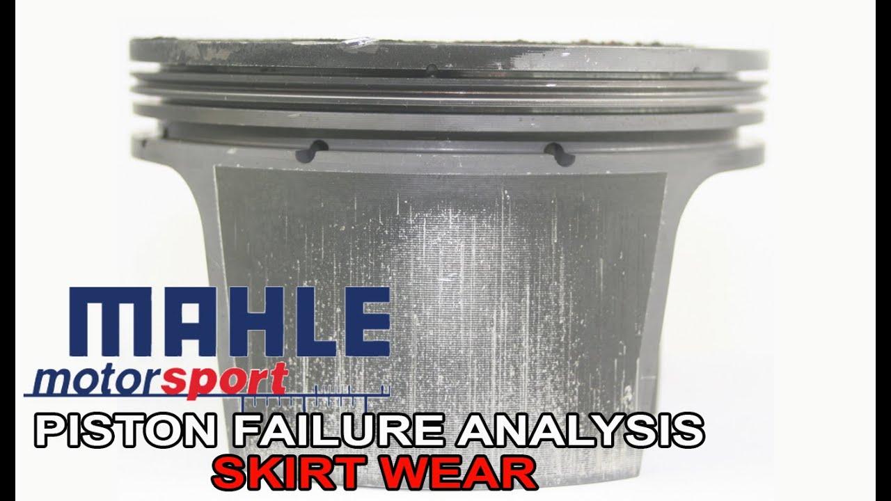 Piston Failure Analysis - Skirt Wear