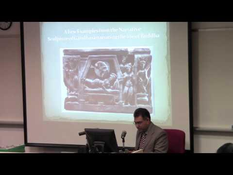 Buddhism in Pakistan : Gandharan Iconography - Part 2 (14 September 2012)