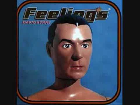 David Byrne - Feelings - A Soft Seduction