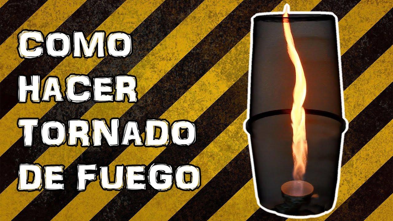 Como Hacer Tornado De Fuego Experimentar En Casa Youtube