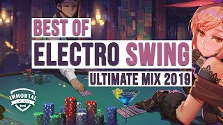 Best Of ELECTRO SWING Ultimate Mix 2019 | All Or Nothing! | Vol. 3