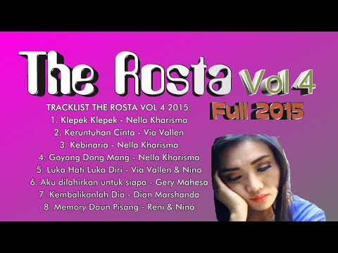 THE ROSTA FULL ALBUM 2015- LUKA HATI LUKA DIRI_VIA VALLEN