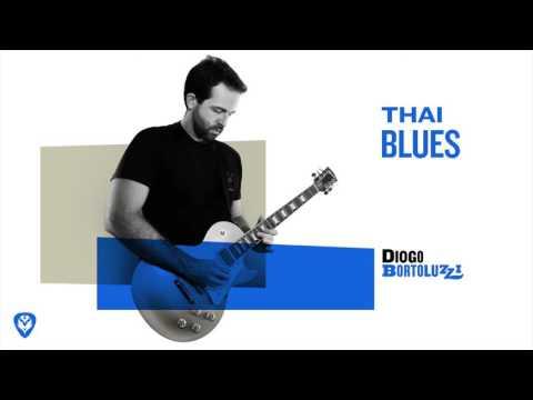 "DIOGO BORTOLUZZI – ""Thai Blues"""