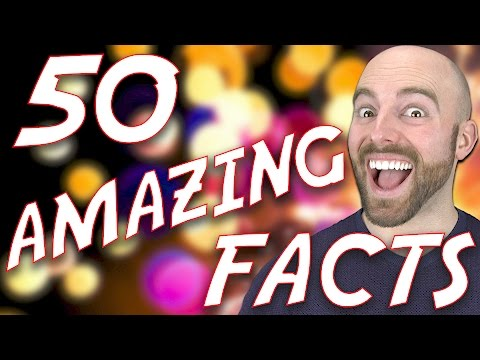 50 AMAZING Facts to Blow your Mind! #57
