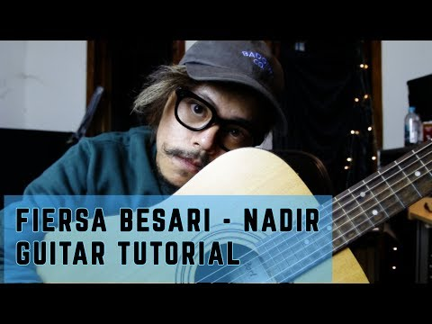 Fiersa Besari - Nadir | Guitar Tutorial