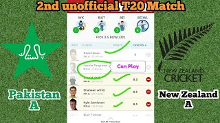 PK-A vs NZ-A 2nd unofficial t20 match Dream11 | Pakistan A vs New Zealand A Dream11 | playing11