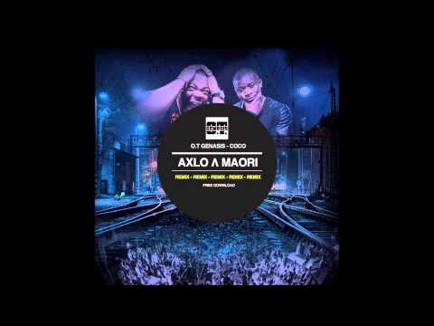 OT Genasis - Coco (AXLO Λ MAORI Remix Radio Edit)