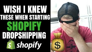 What I Wish I Knew When Starting Shopify Dropshipping Beginner Advice