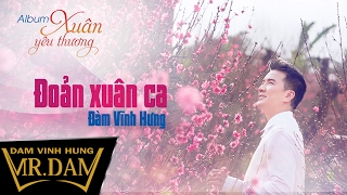 Đoản Xuân Ca | Đàm Vĩnh Hưng | Lyrics Video