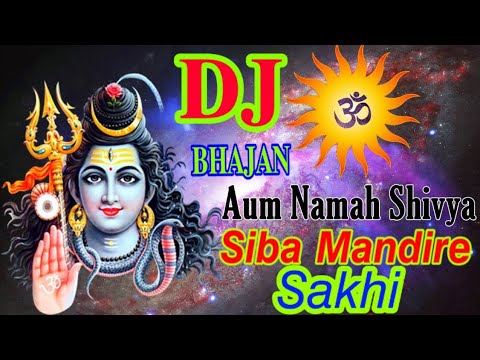 Siba Mandire Sakhi Odia Bhajan Dj Remix Jagar Special 2020 Dj Remix