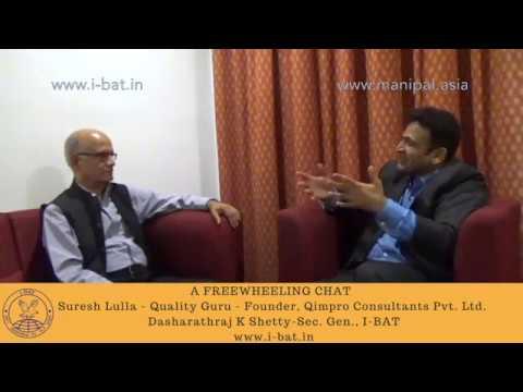A FREEWHEELING CHAT - Suresh Lulla - Quality Guru - Dasharathraj K Shetty