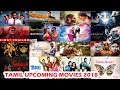 khulnawap.com - Completed 27 Tamil Upcoming Movies List With Release Date 2018 | The Topic