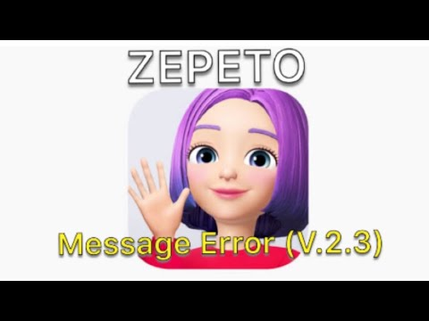 ZEPETO App | Message Error