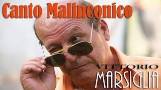 (Ascoltate questa canzone fa morire da ridere) Canto Malinconico 2015 con Testo - Arbore - Marsiglia
