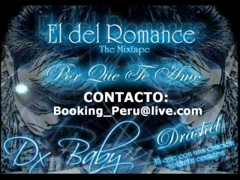 """Cada Dia Mas Te Quiero - Dx Baby  """"El Del Romance"""""""