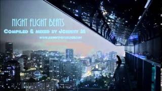 Night Flight Beats #1 / Deep House Set By Johnny M