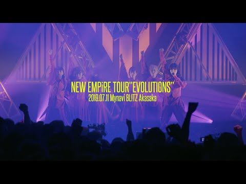 "EMPiRE / NEW EMPiRE TOUR ""EVOLUTiONS"" [DiGEST MOViE]"