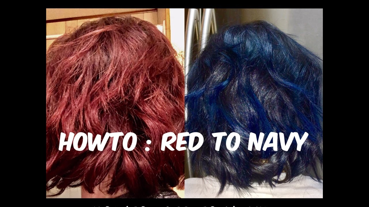 Howto Red To Navy Blue Hair Youtube