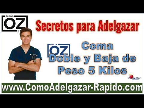 Coma doble y baje 5 kilos - Dr Oz en español
