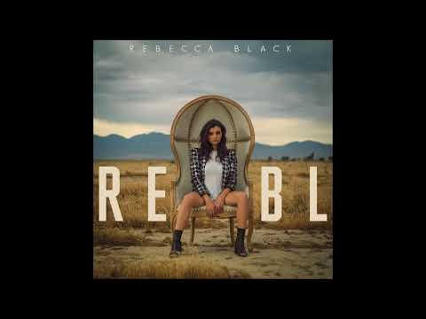 Rebecca Black - RE / BL (Full EP 2017 - Audio)