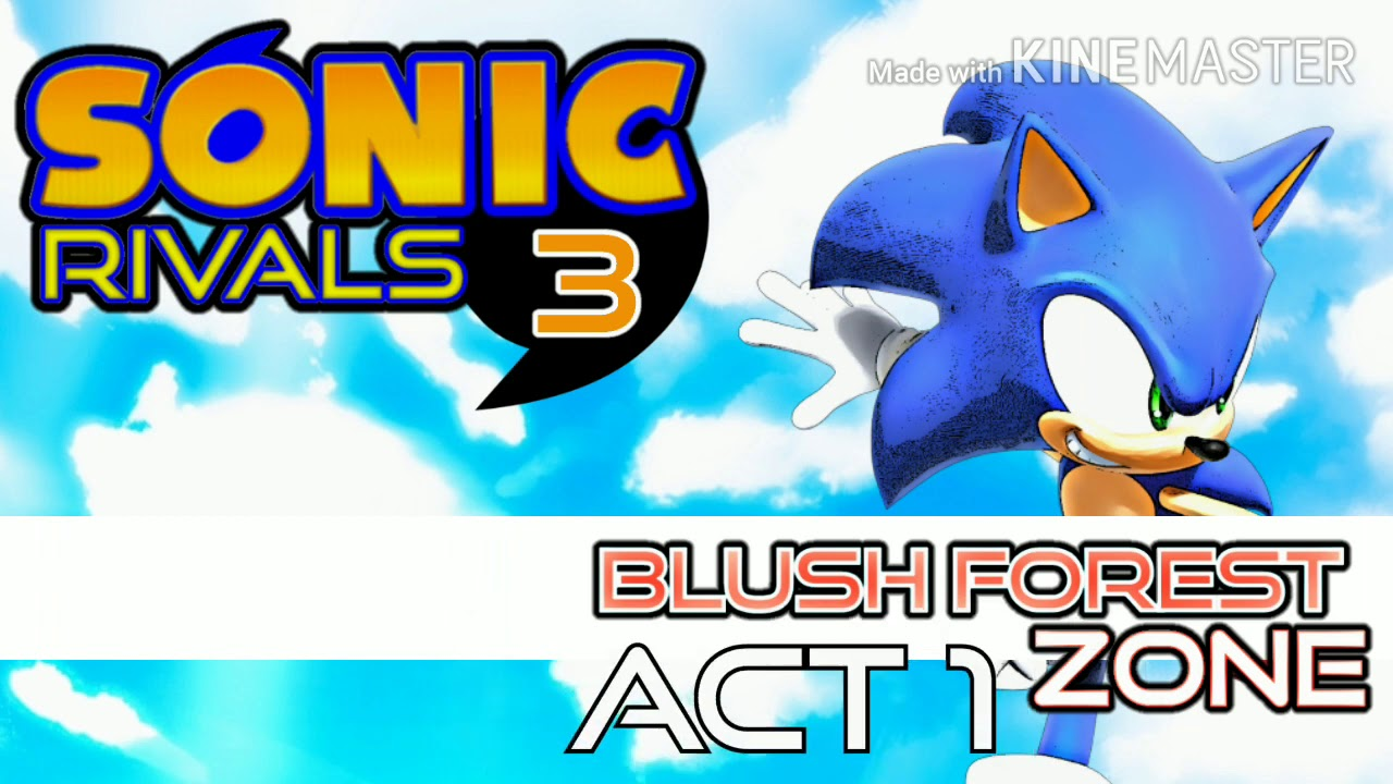 Sonic Rivals 3 Blush Forest Zone Act 1 Youtube