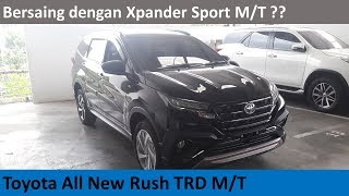 Toyota All New Rush TRD Sportivo M/T review - Indonesia